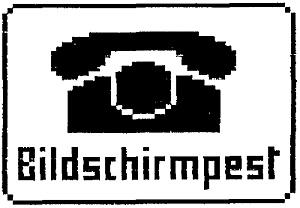 Bilschirmpest